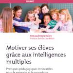 Motiver ses élèves grâce aux intelligences multiples